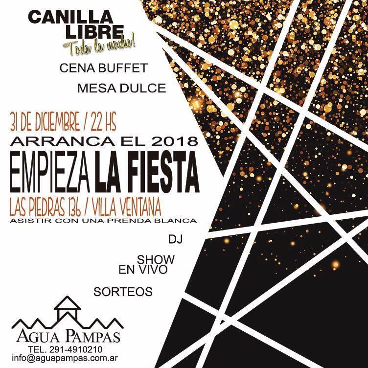 Comenzá el 2018 en Agua Pampas - La FIESTA!!